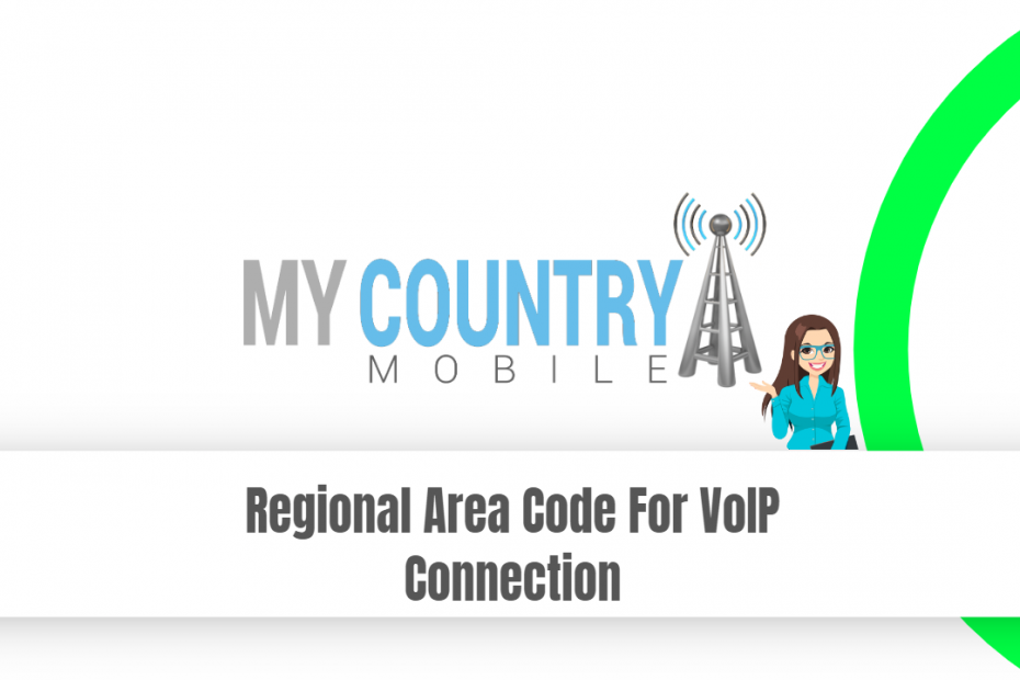 SEO title preview: Regional Area Code For VoIP Connection - My Country Mobile