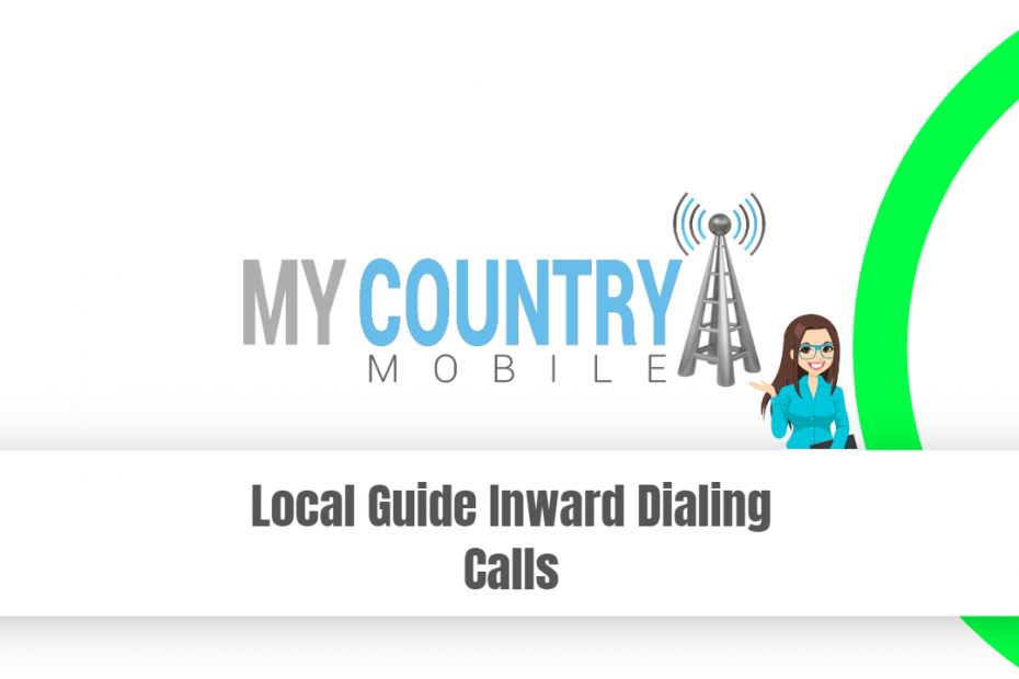 Local Guide Inward Dialing Calls - My Country Mobile